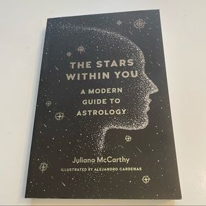 The Stars Within You: A Modern Guide to Astrology by Julianana McCarthy